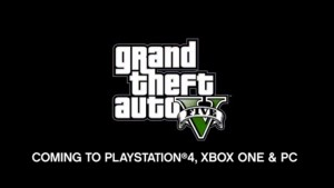 Grand Theft Auto V announced for PlayStation 4, Xbox One and Windows PCs
