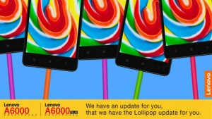 Android 5.0 Lollipop update rolling out for Lenovo A6000, A6000 plus users in India